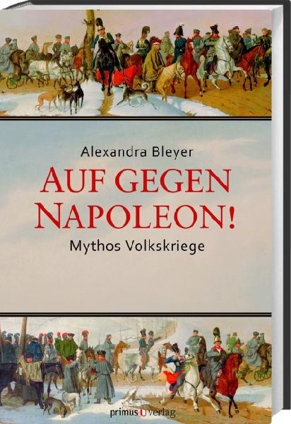 Bleyer - Auf gegen Napoleon!