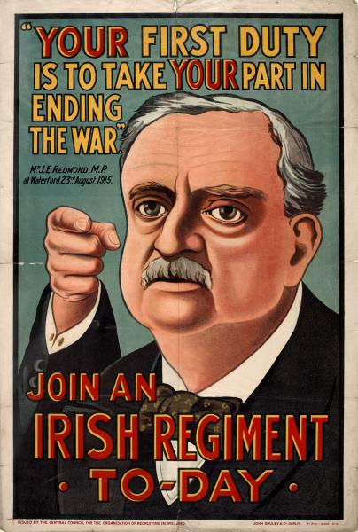 War poster. It shows Irish Parliamentary Party leader John Redmond. It refers to his speech at Woodenbridge, Co. Wexford, where he called for Irishmen to go