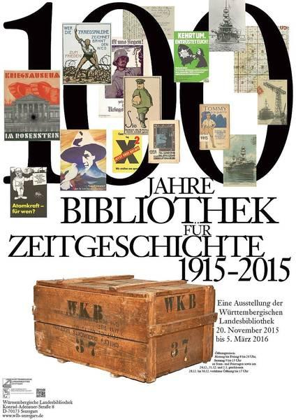 Plakat zur Ausstellung 100 Jahre Bibliothek für Zeitgeschichte