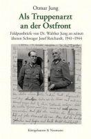 Cover Jung, Als Truppenarzt an der Ostfront